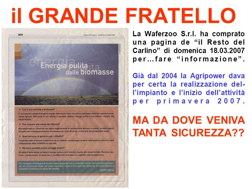 il GRANDE FRATELLO La Waferzoo S.r.l.