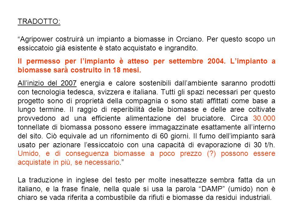 TRADOTTO: Agripower costruirà un impianto a biomasse in Orciano.