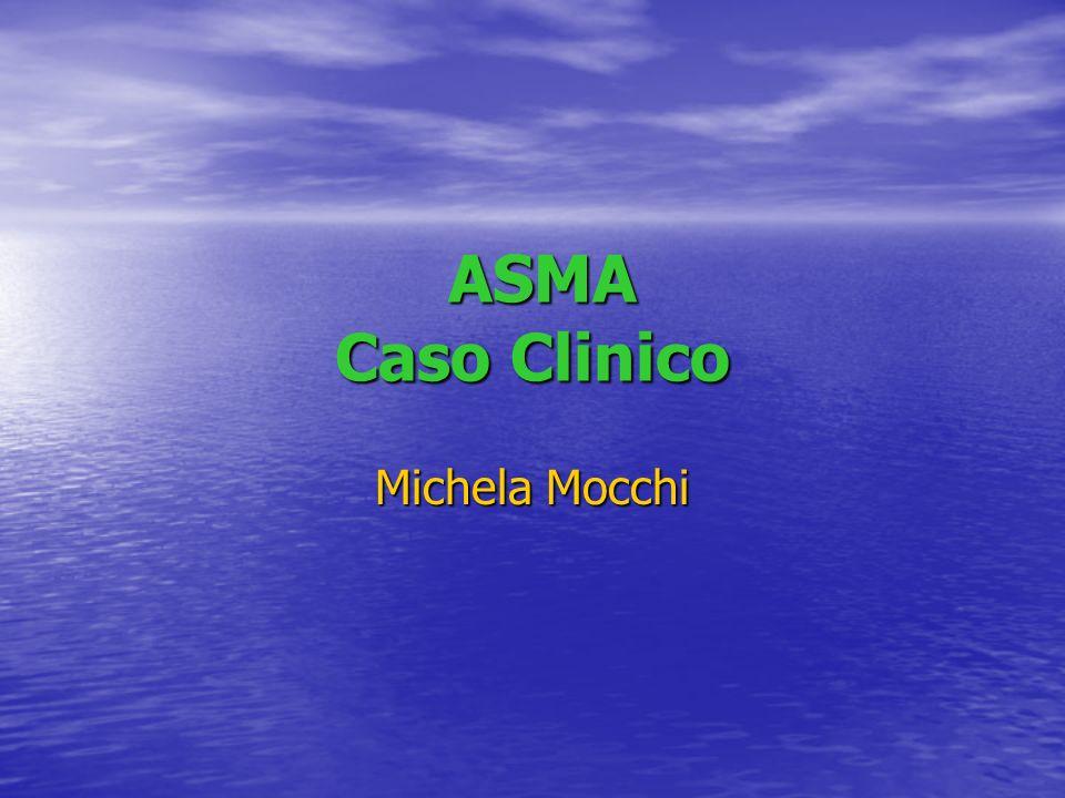 ASMA CASO CLINICO ASMA CASO CLINICO ML AB, maschio, di 3 anni e 6/12,viene condotto presso il nostro P.S.
