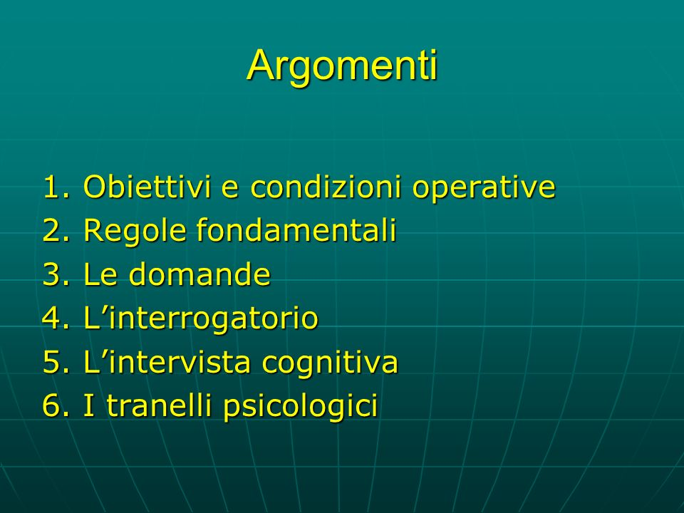 Argomenti 1.Obiettivi e condizioni operative 2. Regole fondamentali 3.