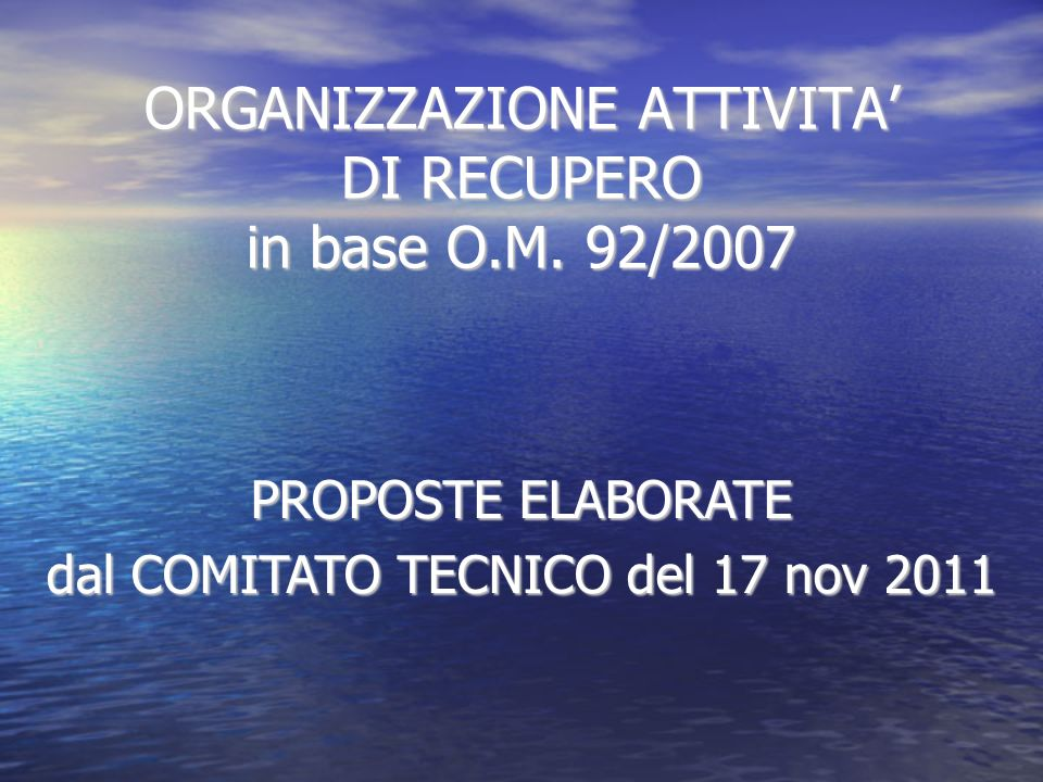 ORGANIZZAZIONE ATTIVITA DI RECUPERO in base O.M.