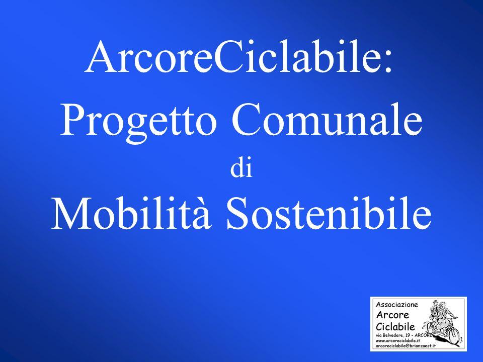 ArcoreCiclabile: Progetto Comunale di Mobilità Sostenibile