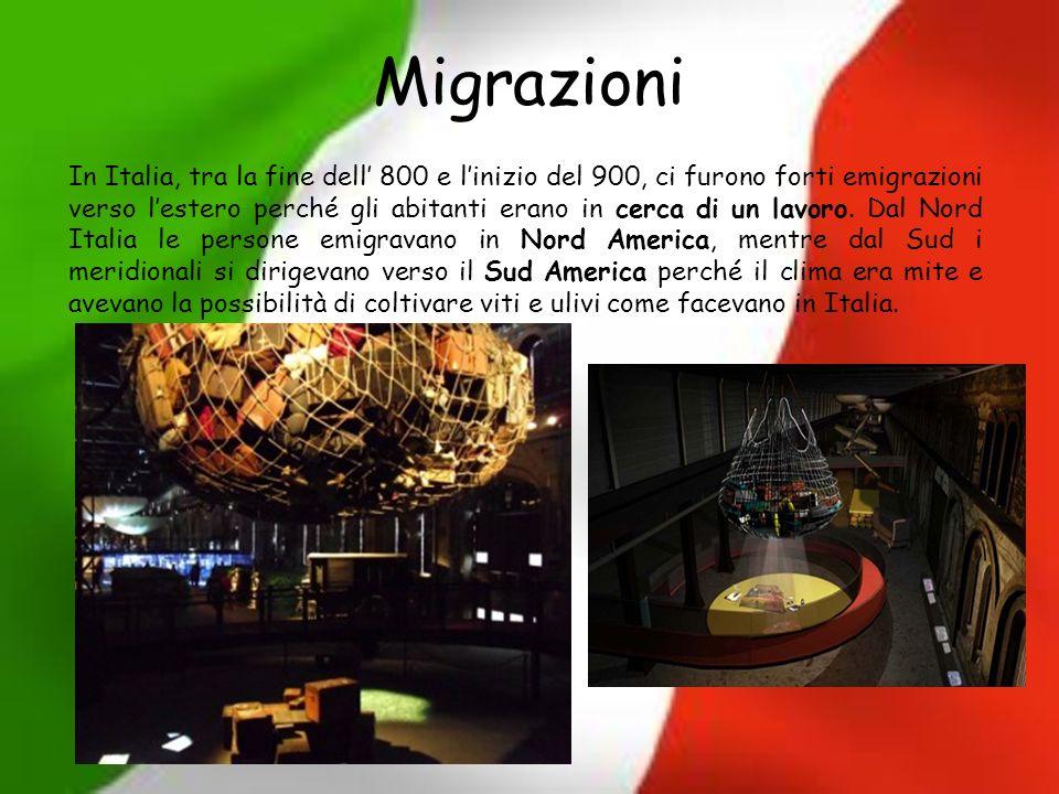 Migrazioni In Italia, tra la fine dell 800 e linizio del 900, ci furono forti emigrazioni verso lestero perché gli abitanti erano in cerca di un lavor