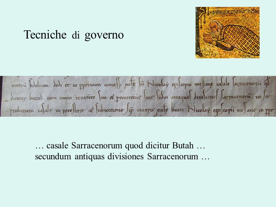 Tecniche di governo … casale Sarracenorum quod dicitur Butah … secundum antiquas divisiones Sarracenorum …