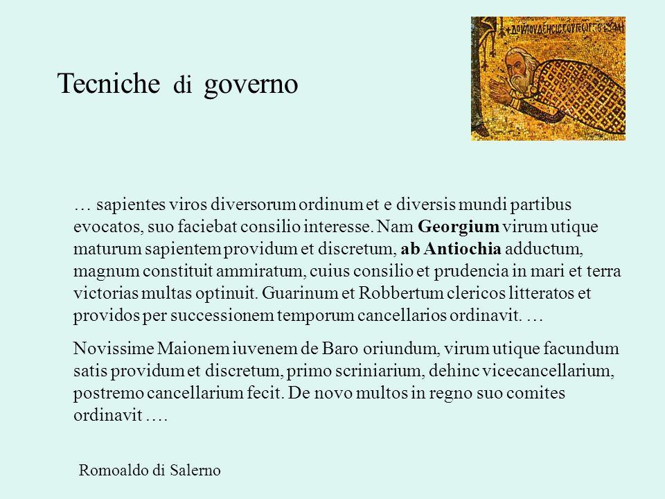 Tecniche di governo … sapientes viros diversorum ordinum et e diversis mundi partibus evocatos, suo faciebat consilio interesse. Nam Georgium virum ut