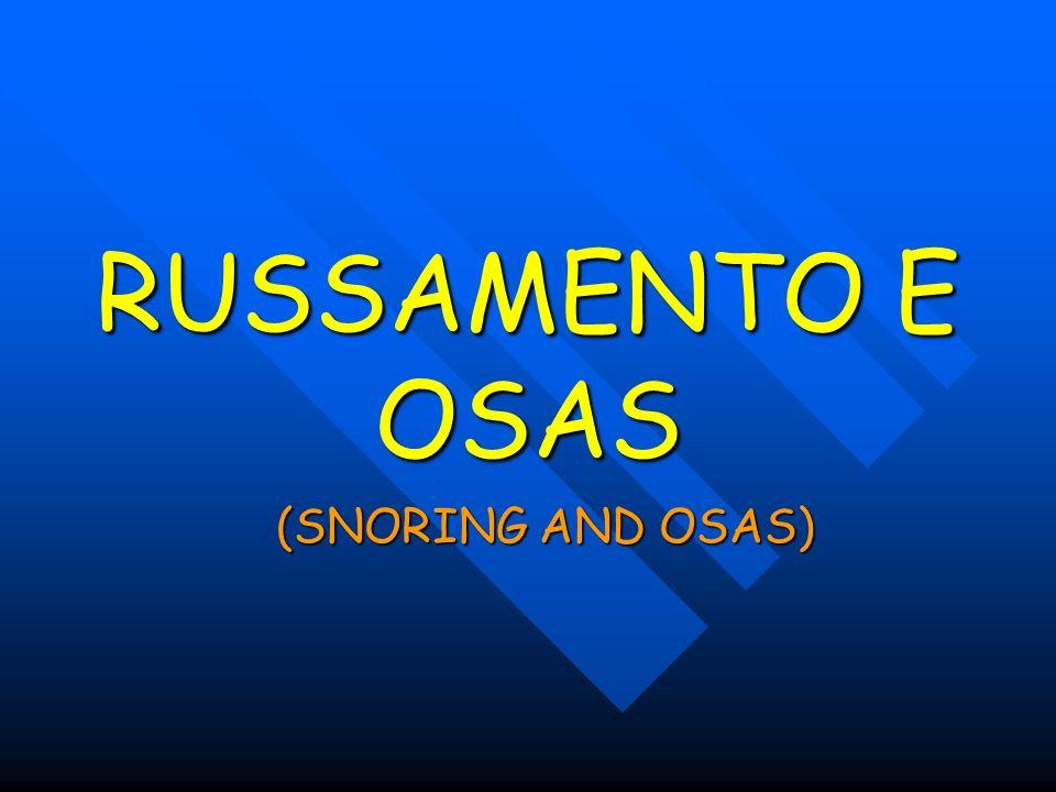 O. S. A. S Obstructive Sleep Apnea Syndrome