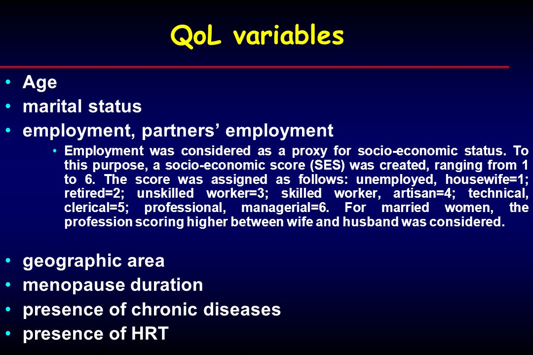 QoL variables Age marital status employment, partners employment Employment was considered as a proxy for socio-economic status. To this purpose, a so