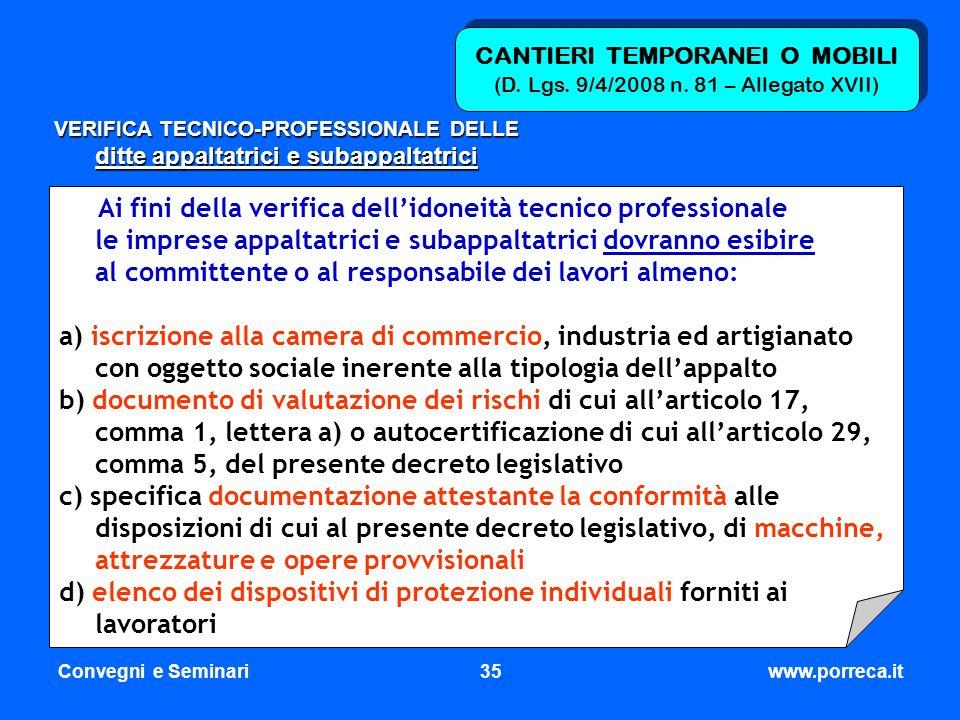 Convegni e Seminari35www.porreca.it CANTIERI TEMPORANEI O MOBILI (D. Lgs. 9/4/2008 n. 81 – Allegato XVII) VERIFICA TECNICO-PROFESSIONALE DELLE ditte a