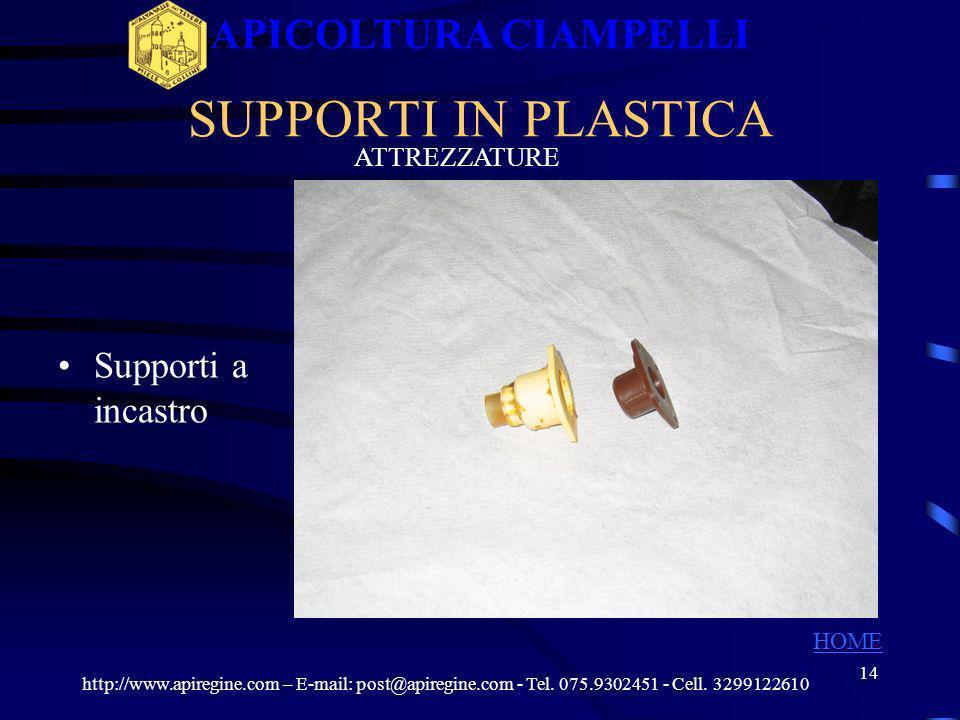 13 COGLILARVE A MOLLA http://www.apiregine.com – E-mail: post@apiregine.com - Tel. 075.9302451 - Cell. 3299122610 APICOLTURA CIAMPELLI HOME