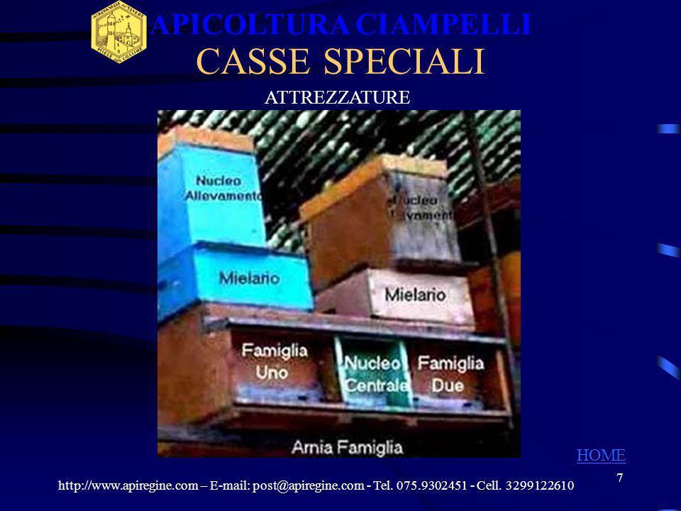 6 CASSONI http://www.apiregine.com – E-mail: post@apiregine.com - Tel. 075.9302451 - Cell. 3299122610 APICOLTURA CIAMPELLI HOME