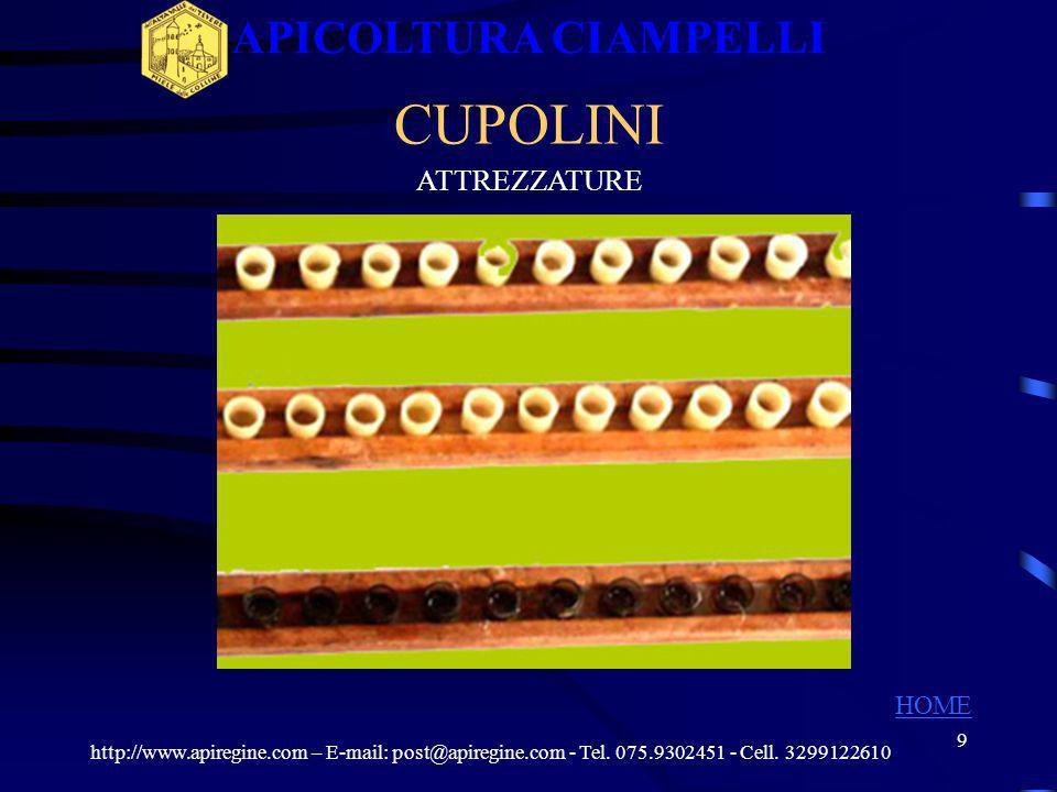 8 ATTREZZATURE ARNIE DI FECONDAZIONE http://www.apiregine.com – E-mail: post@apiregine.com - Tel. 075.9302451 - Cell. 3299122610 APICOLTURA CIAMPELLI
