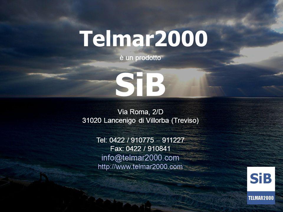 Telmar2000 è un prodotto SiB Via Roma, 2/D 31020 Lancenigo di Villorba (Treviso) Tel: 0422 / 910775 – 911227 Fax: 0422 / 910841 info@telmar2000.com ht