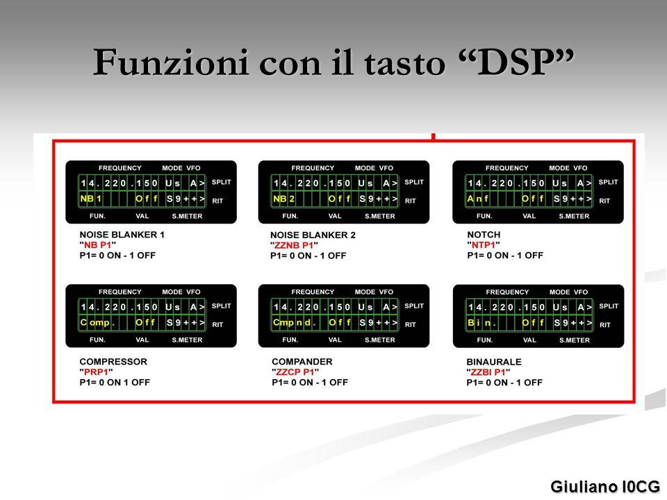 Funzioni con il tasto DSP Giuliano I0CG
