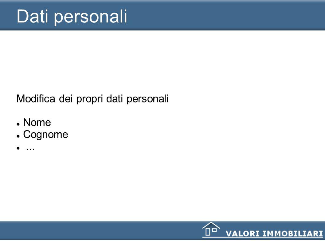 Dati accesso Modifica dei propri parametri d accesso al sistema Password