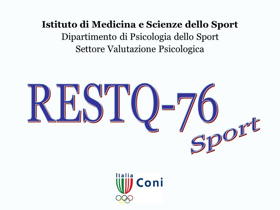 Istituto di Medicina e Scienze dello Sport Dipartimento di Psicologia dello Sport Settore Valutazione Psicologica