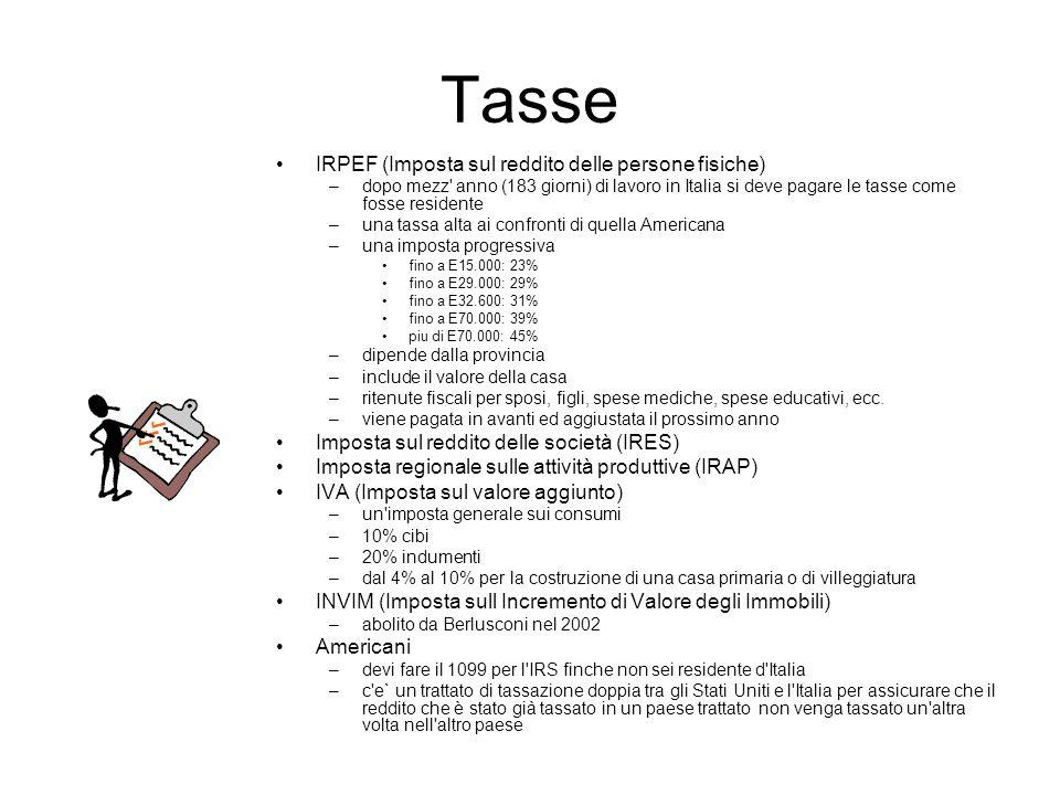 Tasse IRPEF (Imposta sul reddito delle persone fisiche) –dopo mezz' anno (183 giorni) di lavoro in Italia si deve pagare le tasse come fosse residente