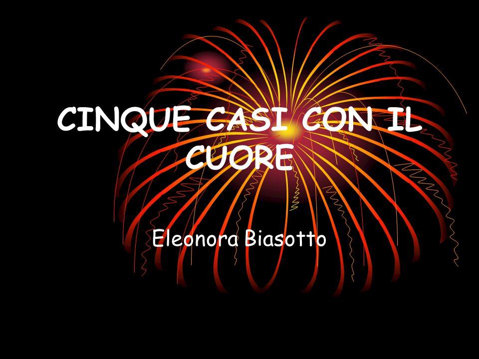 CINQUE CASI CON IL CUORE Eleonora Biasotto
