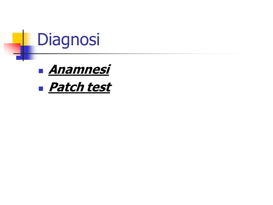 Diagnosi Anamnesi Patch test