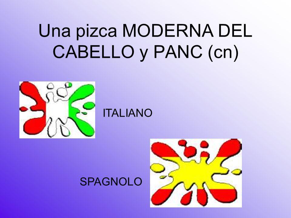 Una pizca MODERNA DEL CABELLO y PANC (cn) ITALIANO SPAGNOLO