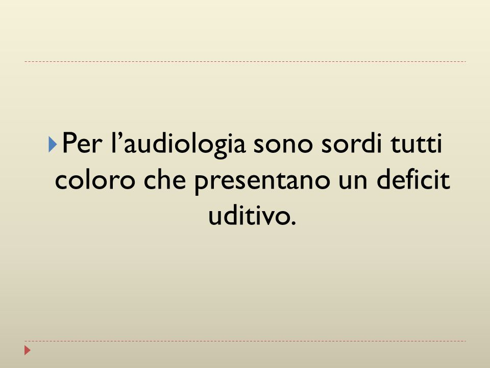 … dal punto di vista audiologico il problema è risolto!.