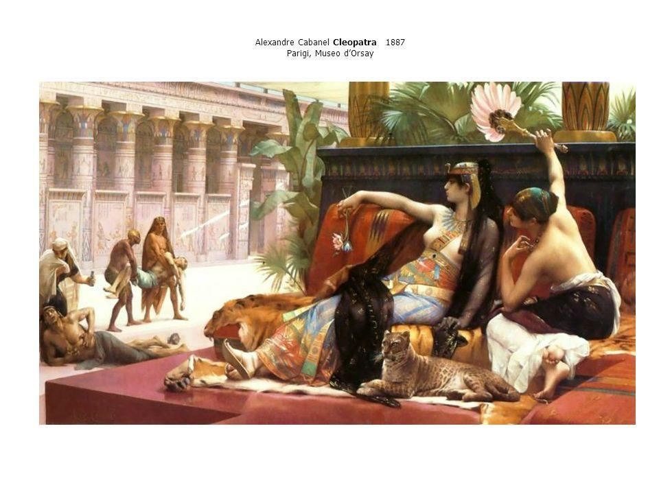 Alexandre Cabanel Cleopatra 1887 Parigi, Museo dOrsay