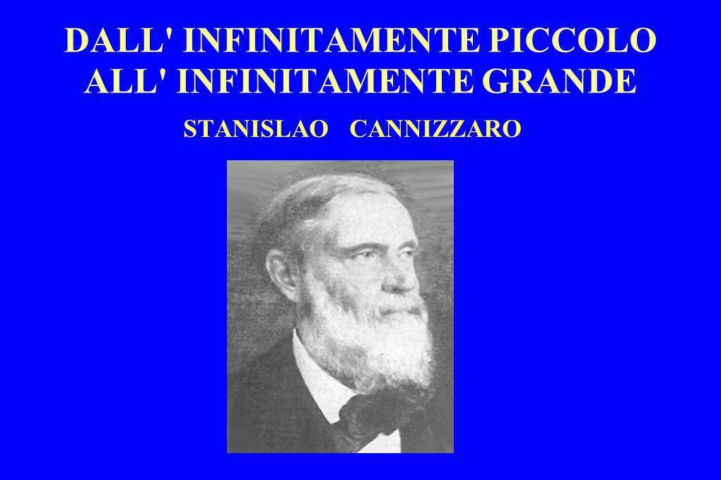 DALL' INFINITAMENTE PICCOLO ALL' INFINITAMENTE GRANDE STANISLAO CANNIZZARO