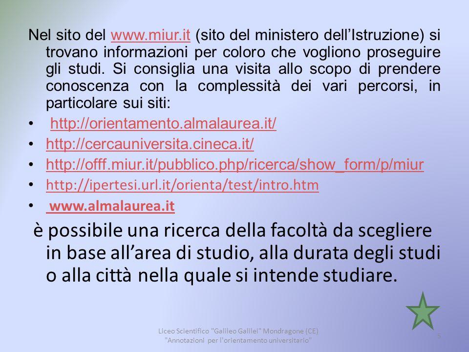 SISTEMA FORMATIVO UNIVERSITARIO Liceo Scientifico Galileo Galilei Mondragone (CE) Annotazioni per l orientamento universitario 6