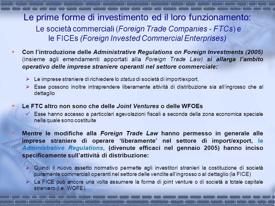 Le prime forme di investimento ed il loro funzionamento: Le società commerciali (Foreign Trade Companies - FTCs) e le FICEs (Foreign Invested Commerci