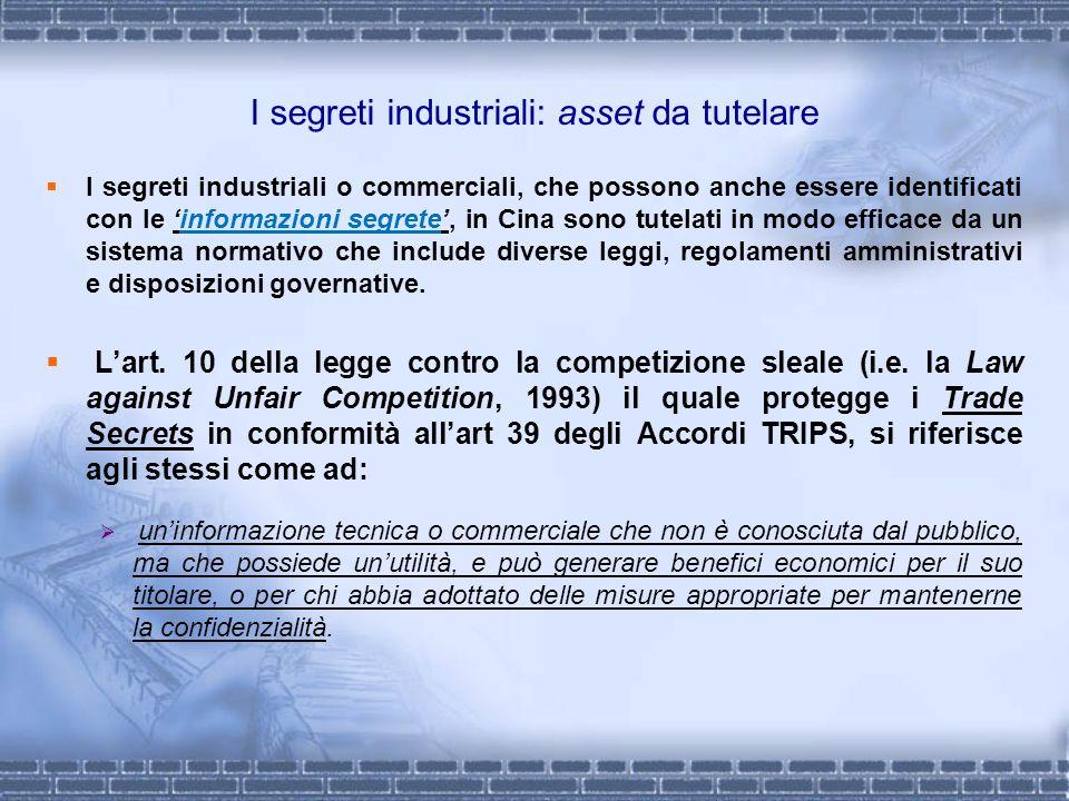 I segreti industriali: asset da tutelare I segreti industriali o commerciali, che possono anche essere identificati con le informazioni segrete, in Ci