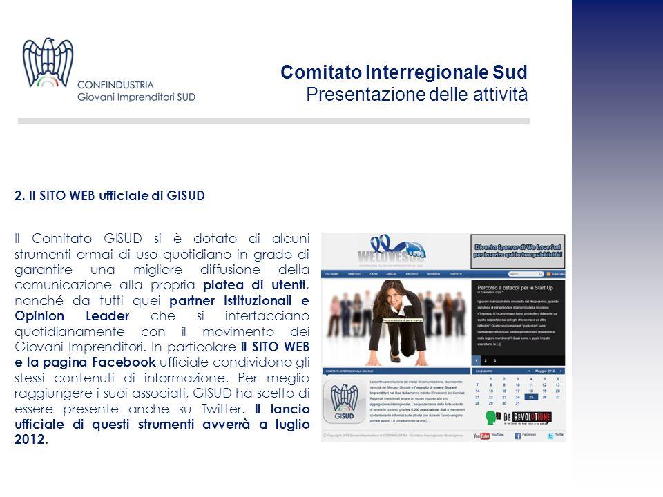 Il Comitato GISUD si è dotato di alcuni strumenti ormai di uso quotidiano in grado di garantire una migliore diffusione della comunicazione alla propr