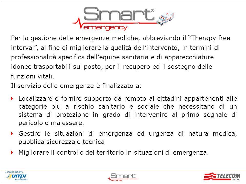 Powered by: Per la gestione delle emergenze mediche, abbreviando il Therapy free interval, al fine di migliorare la qualità dellintervento, in termini
