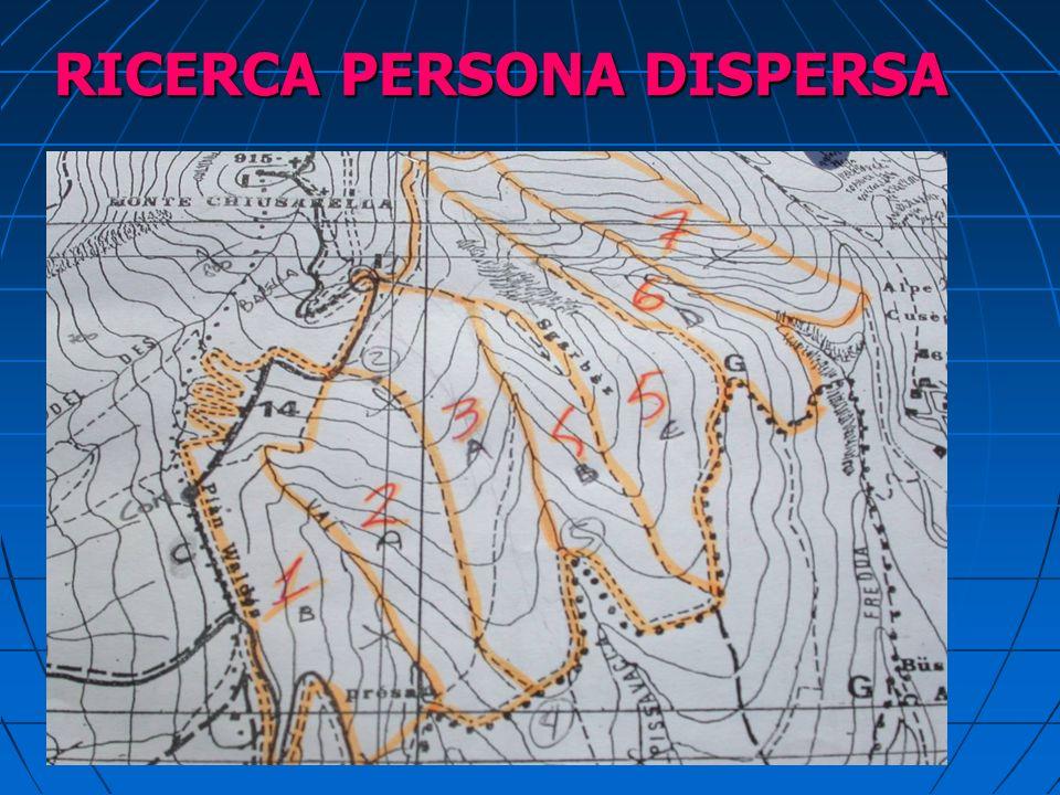 RICERCA PERSONA DISPERSA ZONE PREFERENZIALI Nel caso di terreno particolarmente impervio o zone isolate (casolari, rifugi etc), la ricerca va effettua