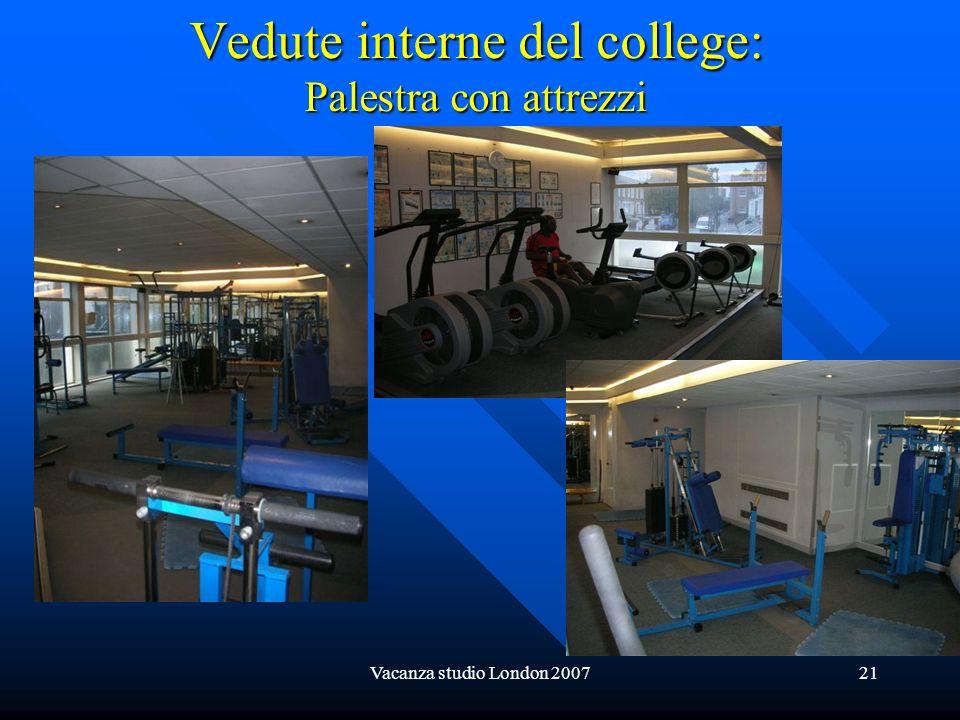 Vacanza studio London 200721 Vedute interne del college: Palestra con attrezzi