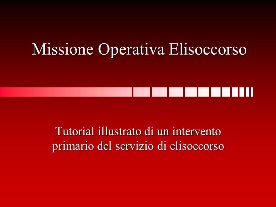 Missione Operativa Elisoccorso Tutorial illustrato di un intervento primario del servizio di elisoccorso