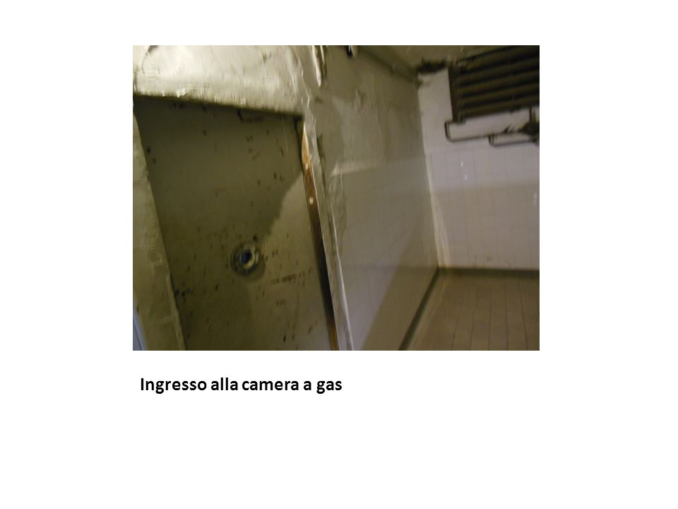 Ingresso alla camera a gas