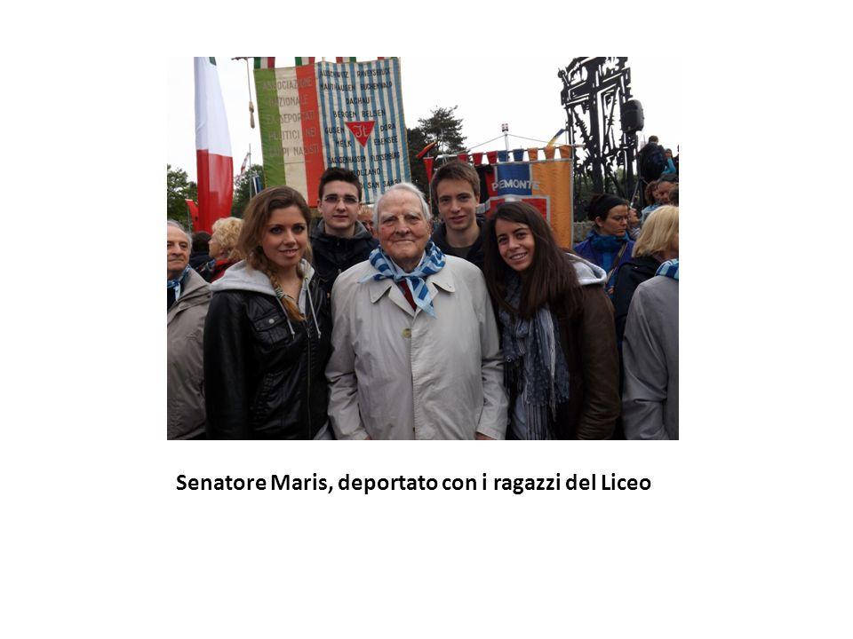 Senatore Maris, deportato con i ragazzi del Liceo