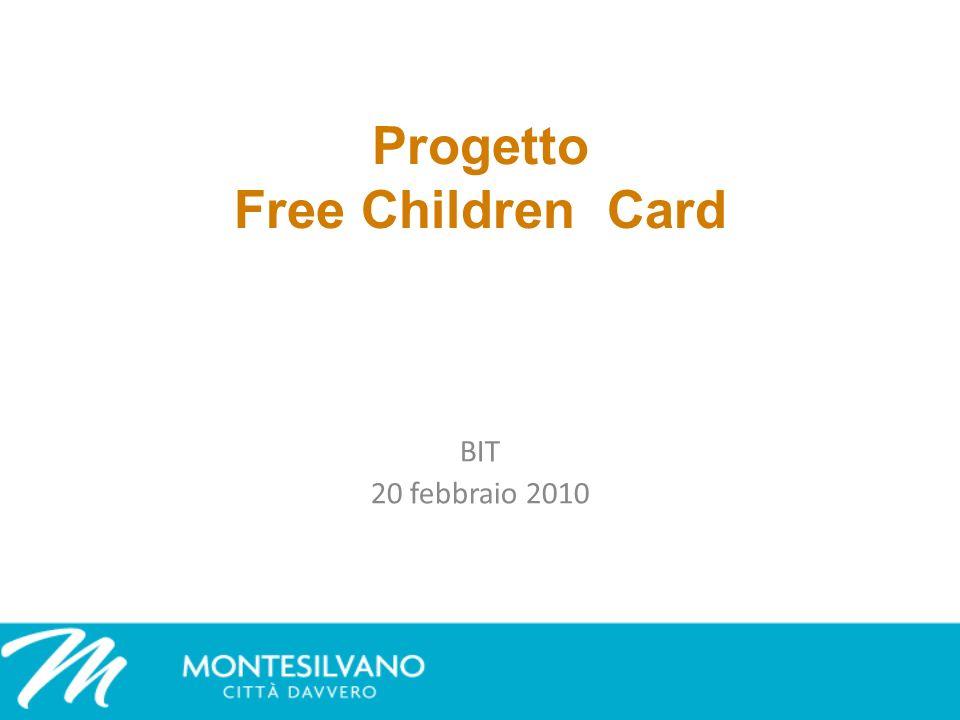Progetto Free Children Card BIT 20 febbraio 2010