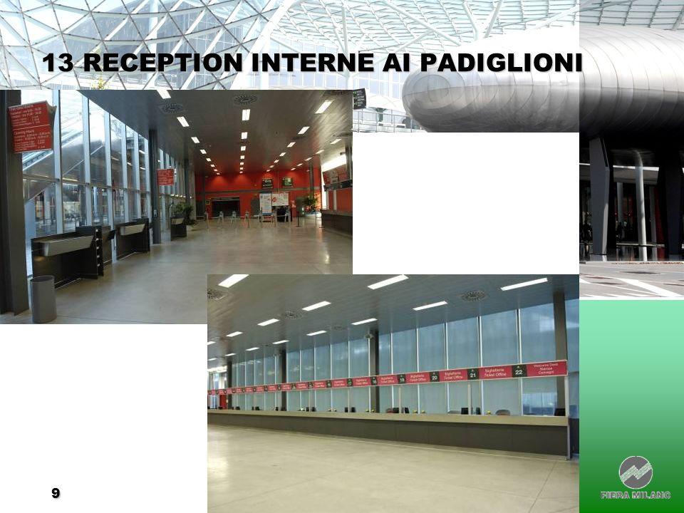 9 13 RECEPTION INTERNE AI PADIGLIONI