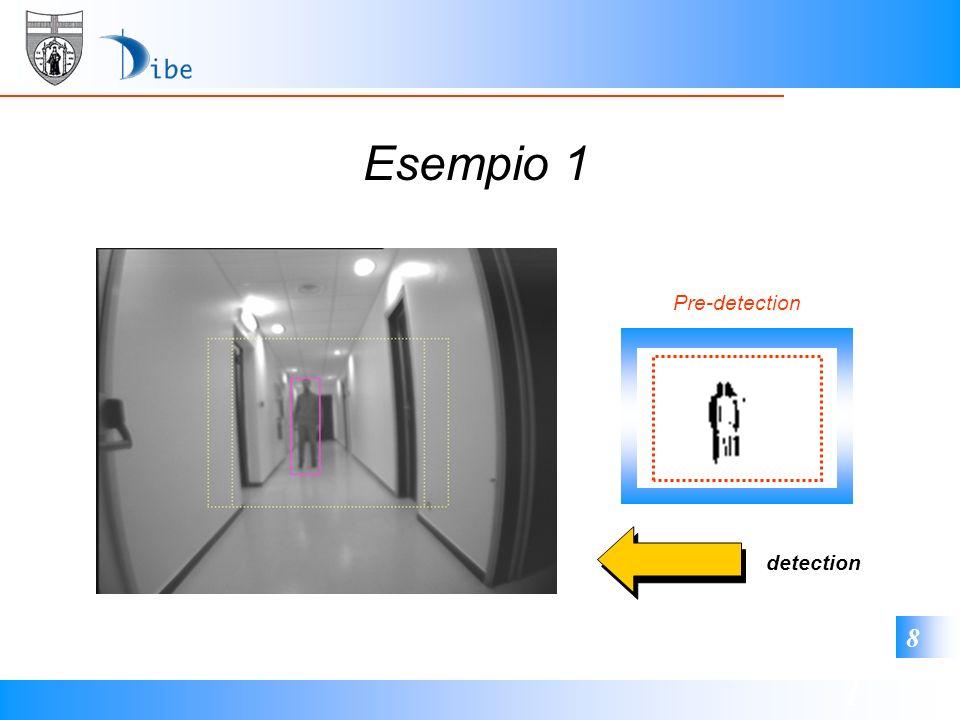 1 8 Esempio 1 Pre-detection detection