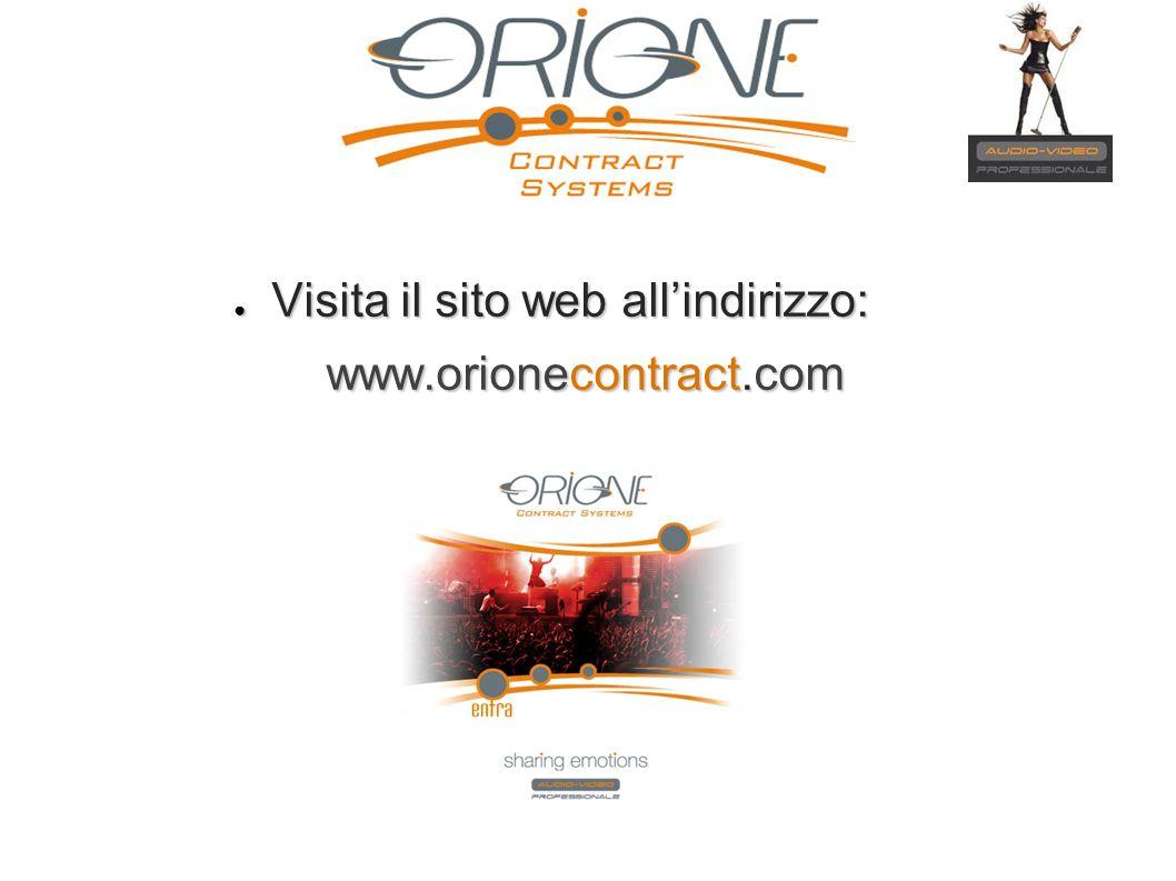 Visita il sito web allindirizzo: Visita il sito web allindirizzo: www.orionecontract.com www.orionecontract.com