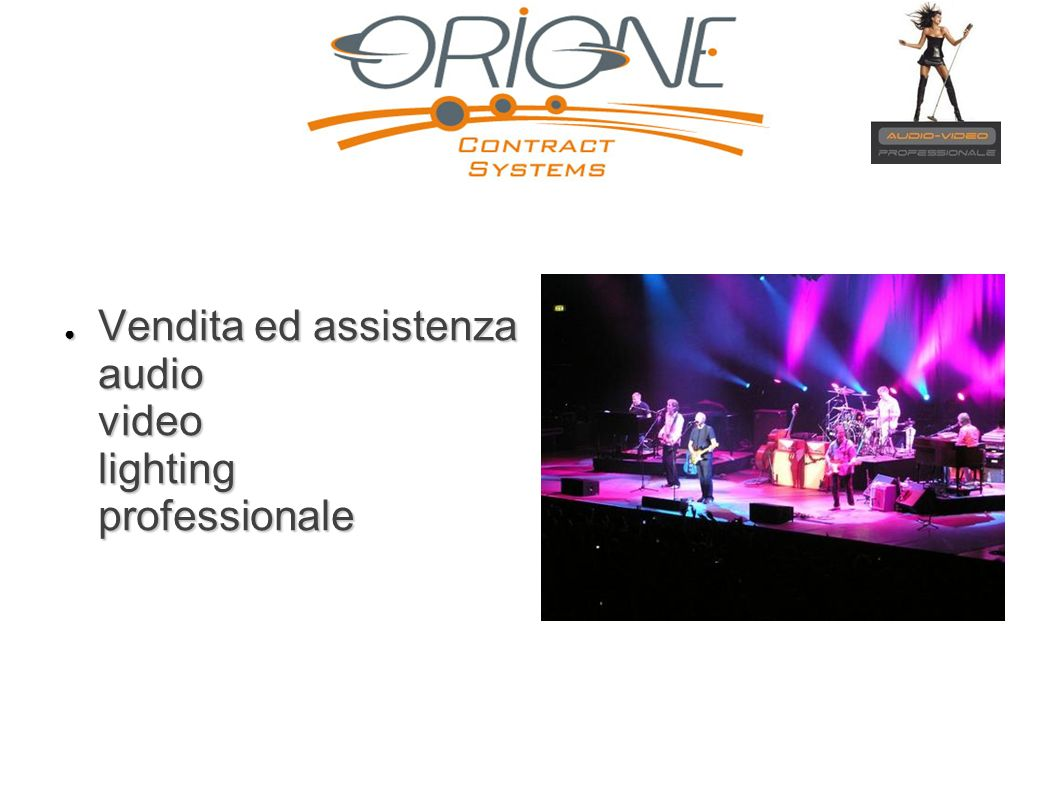 Vendita ed assistenza audio video lighting professionale Vendita ed assistenza audio video lighting professionale