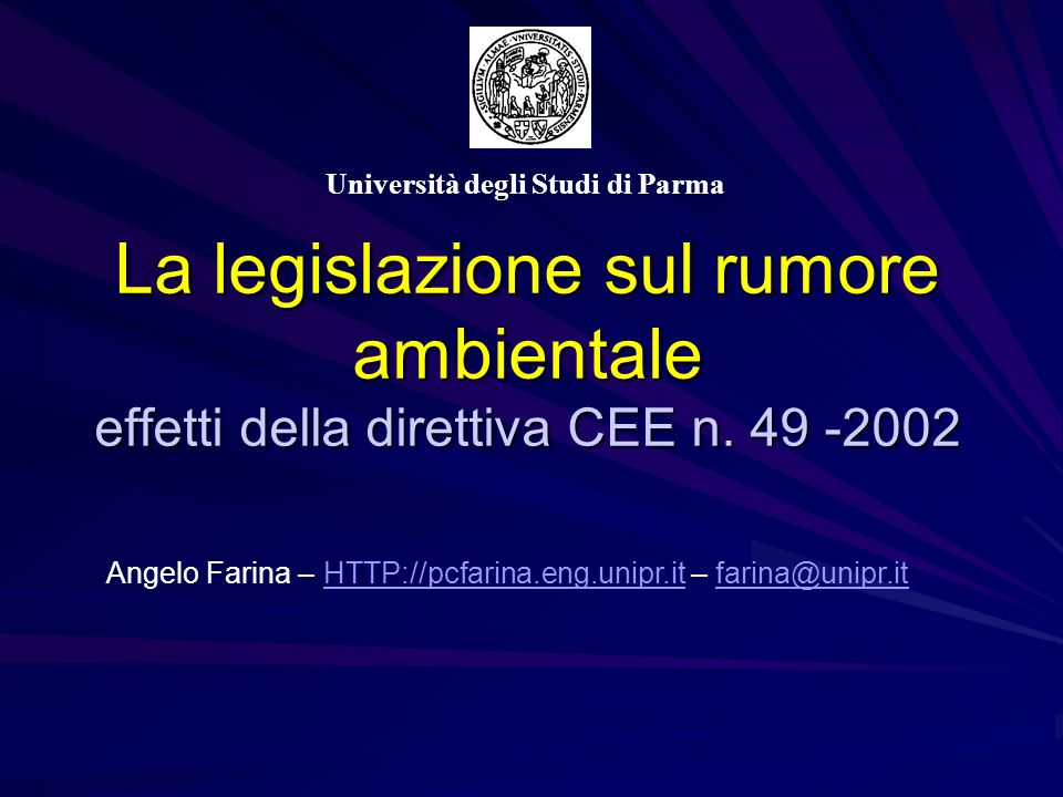 Punti di discussione Attuale quadro legislativo italiano I parametri attualmente in vigore: –L eq,giorno –L eq,notte –L differenziale I limiti attualmente in vigore La zonizzazione acustica del Comune di Parma