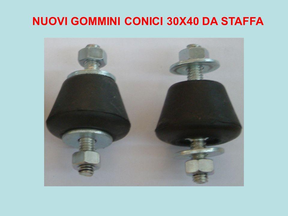 NUOVI GOMMINI CONICI 30X40 DA STAFFA