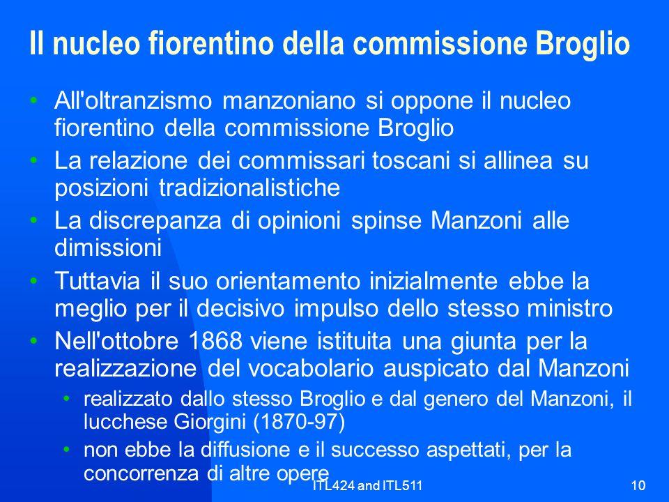 ITL424 and ITL51110 Il nucleo fiorentino della commissione Broglio All'oltranzismo manzoniano si oppone il nucleo fiorentino della commissione Broglio