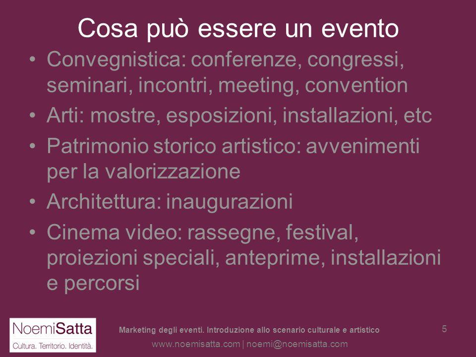 Marketing degli eventi. Introduzione allo scenario culturale e artistico www.noemisatta.com | noemi@noemisatta.com 4 Definizione evento Evento, etimol