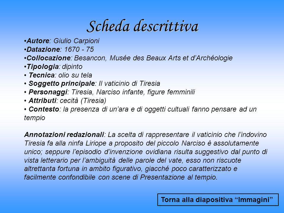 Scheda descrittiva Torna alla diapositiva Immagini Autore: Giulio Carpioni Datazione: 1670 - 75 Collocazione: Besancon, Musée des Beaux Arts et dArché