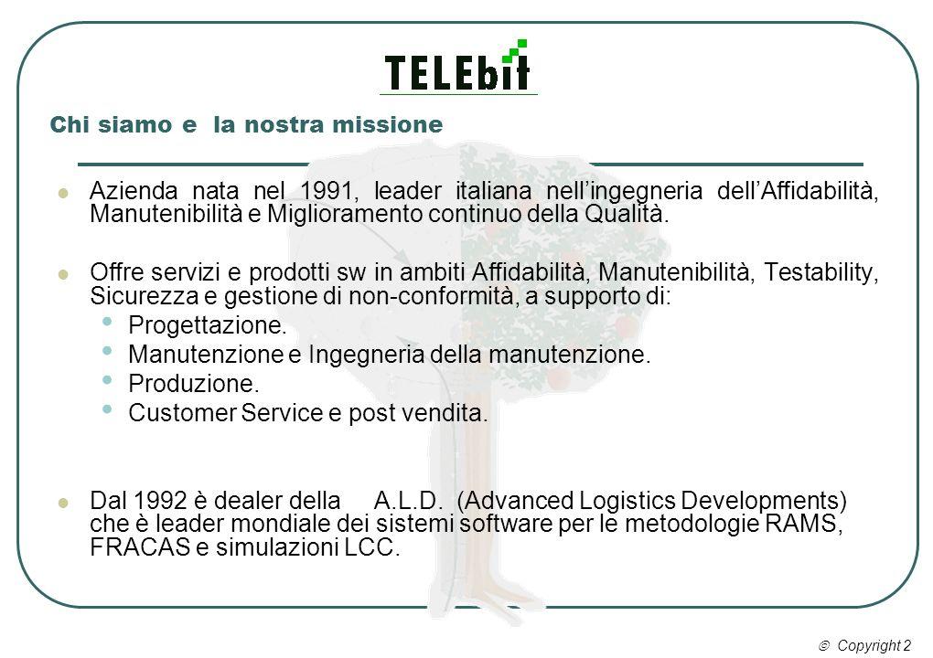 Chi siamo e la nostra missione Azienda nata nel 1991, leader italiana nellingegneria dellAffidabilità, Manutenibilità e Miglioramento continuo della Q