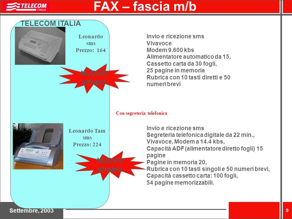 Settembre, 2003 10 Prezzo consumabili: cartuccia nera: 29 cartuccia colore: 47 cartuccia fotografica: 35 CARATTERISTRICHE Invio e ricezione FAX G3 velocità 33.6 kbps Fotocopiatrice a colori, (fino a 19 copie al minuto in nero e 14 a colori) Permette di fotocopiare direttamente da libro (tipo fotocopiatrice, scanner orizzontale) grazie allinnovativo design a superficie piana che consente, sollevando la copertura, di scansionare e copiare documenti di ogni tipo Stampante a colori Ink-Jet, (fino a 19 copie al minuto in nero e 15 a colori) Alimentatore automatico di documenti da 35 fogli Stampa fotografica fino a 4800 dpi in quadricromia e esacromia (**) Scansione con risoluzione ottica fino a 1200x2400 dpi e colori a 48 bit Connessione con PC tramite porta USB Software compatibile con WIN 98, 98(S.E.); 2000, ME; XP Altezza 227 mm Larghezza 334mm (**) stampa fotografica a 6 colori possibile con lacquisto di una cartuccia fotografica (non compresa nella configurazione standard).