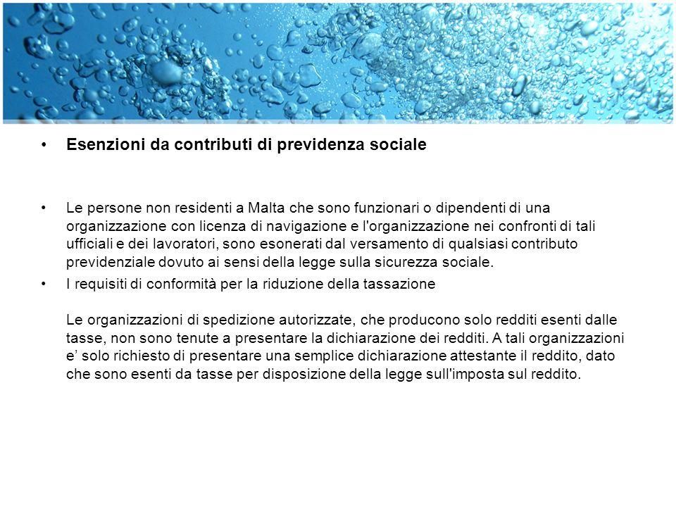 Esenzioni da contributi di previdenza sociale Le persone non residenti a Malta che sono funzionari o dipendenti di una organizzazione con licenza di n