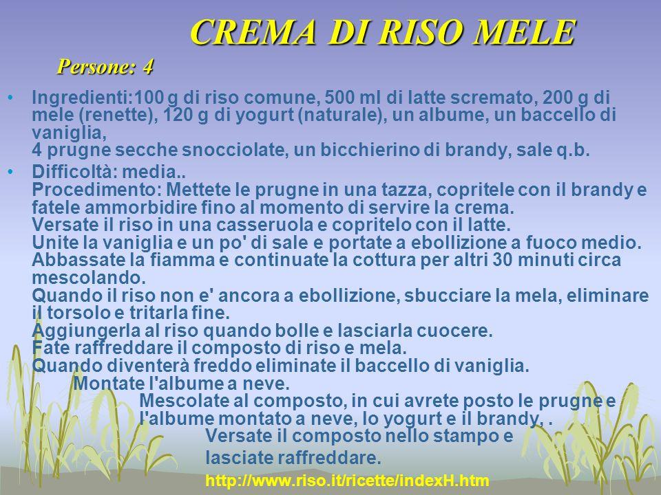 CREMA DI RISO MELE Persone: 4 Ingredienti:100 g di riso comune, 500 ml di latte scremato, 200 g di mele (renette), 120 g di yogurt (naturale), un albu